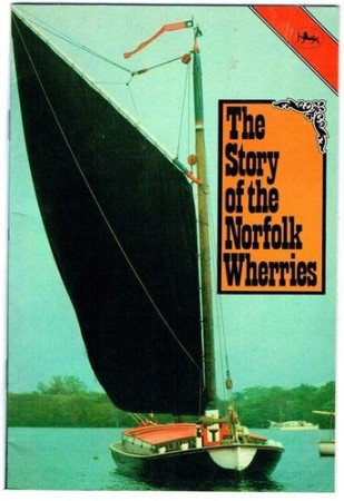 The story of the Norfolk Wherries - book